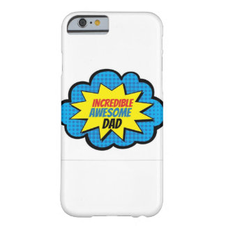 Incredible Awesome Dad Phone Case