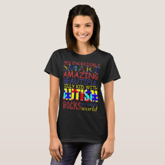Incredibly Smart Amazing Beautiful Kid With Autism T-Shirt