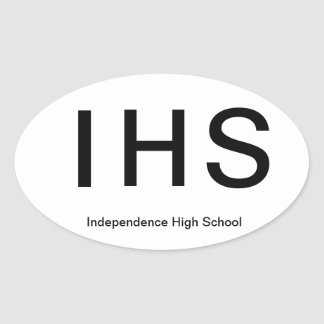 Independence High Schoo*l Euro Style Sticker