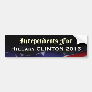Independents For Clinton 2016 Campaign Sticker Bumper Sticker