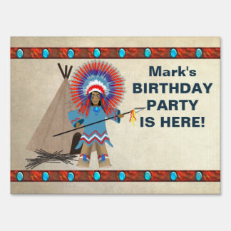 Indian Chief Yard Sign - Birthday Party - Name