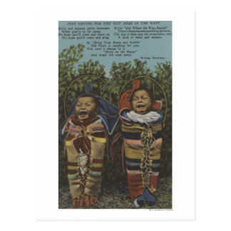 "Indian Twins in Papooses & ""Just Crying�"" Postcard"