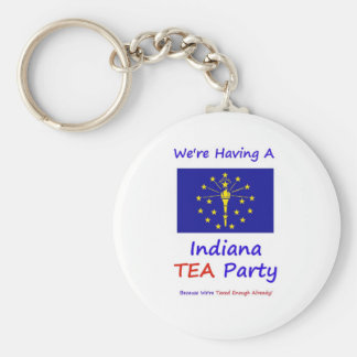 Indiana TEA Party - We're Taxed Enough Already! Basic Round Button Keychain