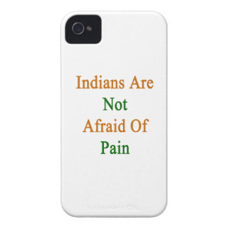 Indians Are Not Afraid Of Pain Case-Mate iPhone 4 Cases