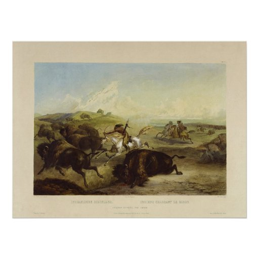 Indians Hunting the Bison by Karl Bodmer Poster