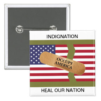 INDIGNATION HEAL OUR NATION PINBACK BUTTONS