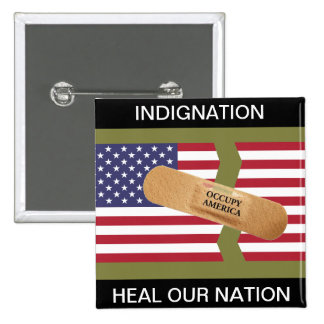 INDIGNATION HEAL OUR NATION PINS