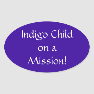 Indigo Child on a Mission Sticker