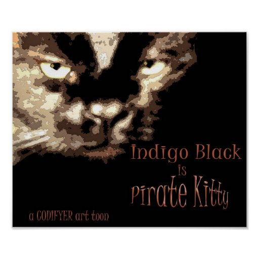Indigo is Pirate Kitty! Posters