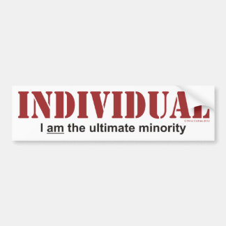 Individual...The Ultimate Minority Bumper Sticker