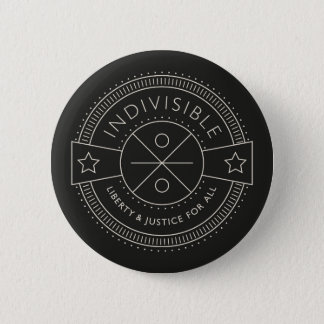 Indivisible, with liberty and justice for all. 2 inch round button