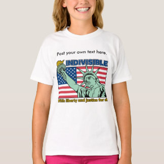 Indivisible: With Liberty and Justice for All T-Shirt