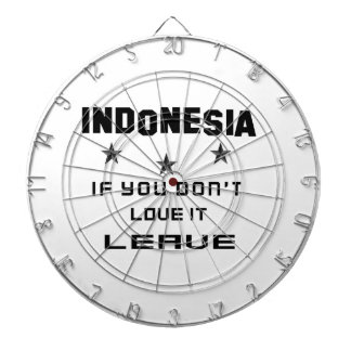 Indonesia If you don't love it, Leave Dart Board