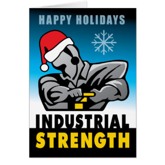Industrial Strength Holiday Card