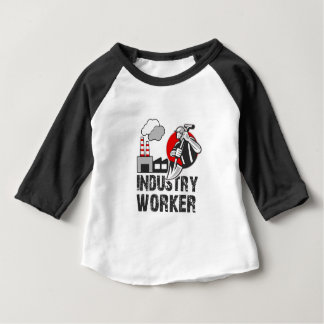 Industry worker baby T-Shirt