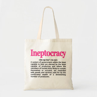 Ineptocracy Definition Bag