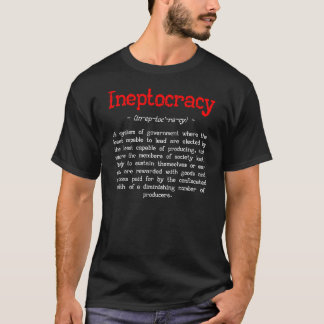 Ineptocracy Definition T-shirt (black)