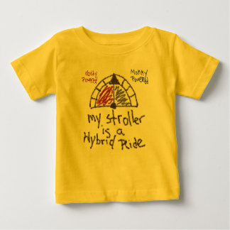 Infant T - My stroller is a hybrid ride Baby T-Shirt