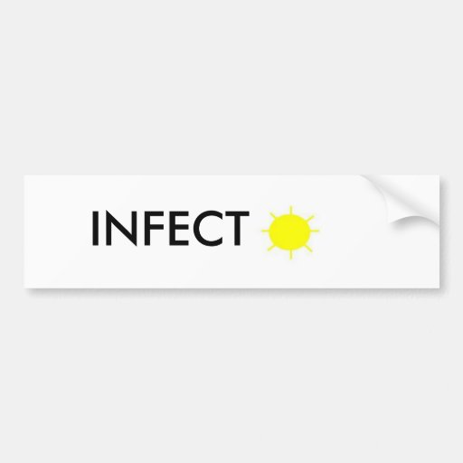INFECT SUNSHINE BUMPER STICKERS