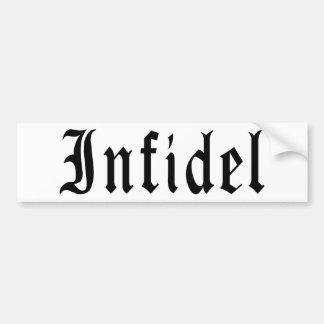 Infidel 1 bumper sticker