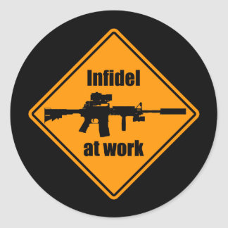 Infidel at Work Round Sticker