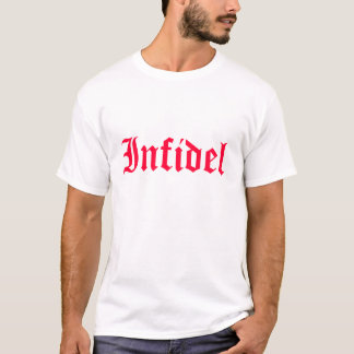 Infidel in Red Font T-Shirt