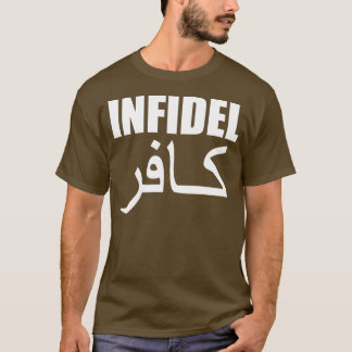 infidel with back T-Shirt