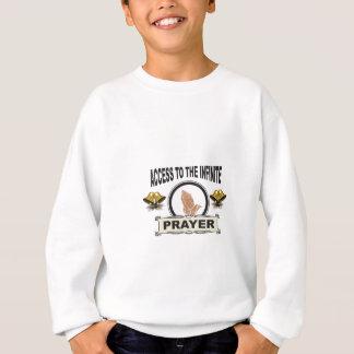 infinite access prayer sweatshirt