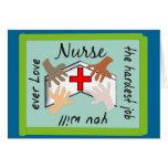 """Infirmière """"le travail le plus dur vous aimerez ja carte de vœux"""