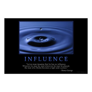 Influence Poster