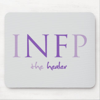 INFP - the healer; Myers-Briggs Mousepad