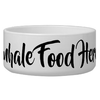 Inhale Food Here pet dish