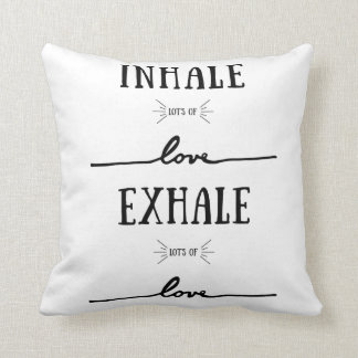Inhale Lot's of Love, Exhale Lot's of Love Pillow. Throw Pillow