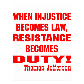 Injustice Becomes Law Resistance Becomes Duty Postcard