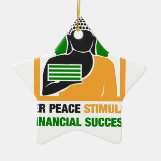 Inner Peace Stimulates Financial Success Ceramic Ornament