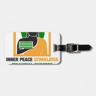 Inner Peace Stimulates Financial Success Luggage Tag