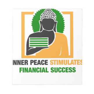 Inner Peace Stimulates Financial Success Notepad