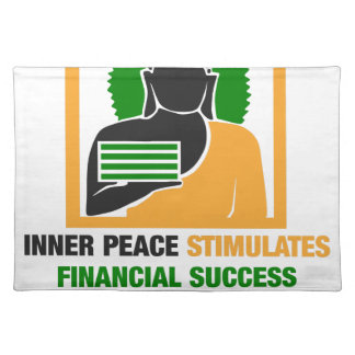 Inner Peace Stimulates Financial Success Placemat