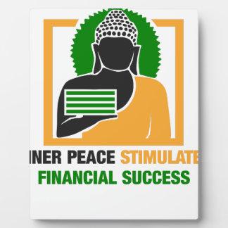 Inner Peace Stimulates Financial Success Plaque