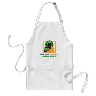 Inner Peace Stimulates Financial Success Standard Apron