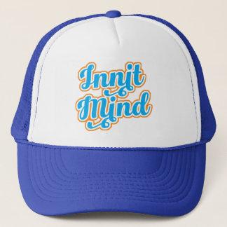 Innit Mind Bristol Bristolian Slang Trucker Hat
