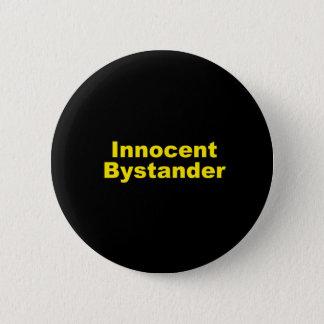 Innocent Bystander 2 Inch Round Button