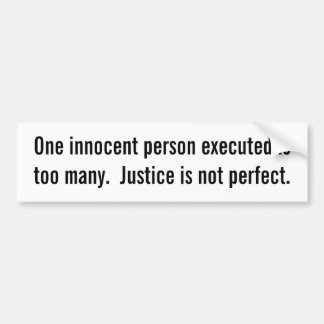 Innocent person executed bumper sticker