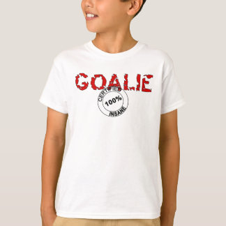 Insane Goalie for Kids T-Shirt