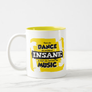 Insane! Two-Tone Coffee Mug
