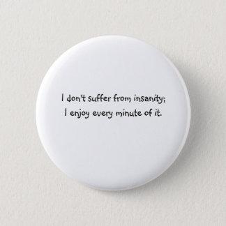 Insanity 2 Inch Round Button