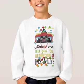 insanity and scary skull sweatshirt