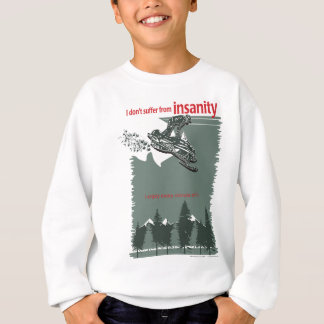 insanity-[Converted] Sweatshirt