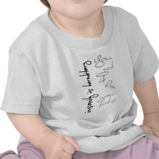 Insanity Is Hereditary Shirts