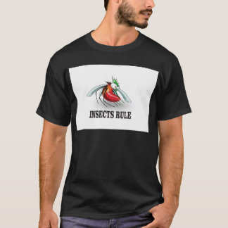 insects rule T-Shirt